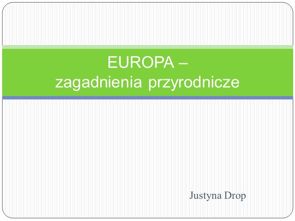 EUROPA – zagadnienia przyrodnicze