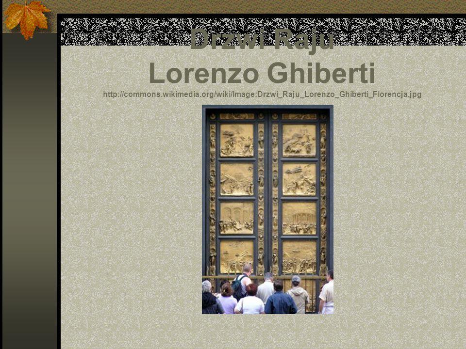 Drzwi Raju Lorenzo Ghiberti http://commons. wikimedia