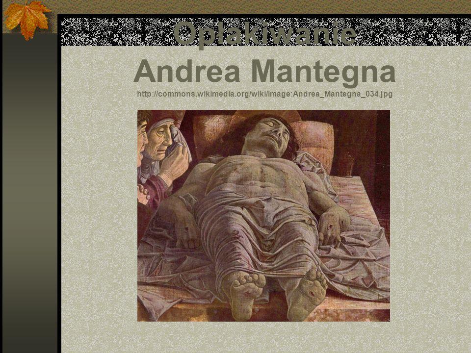 Opłakiwanie Andrea Mantegna http://commons. wikimedia