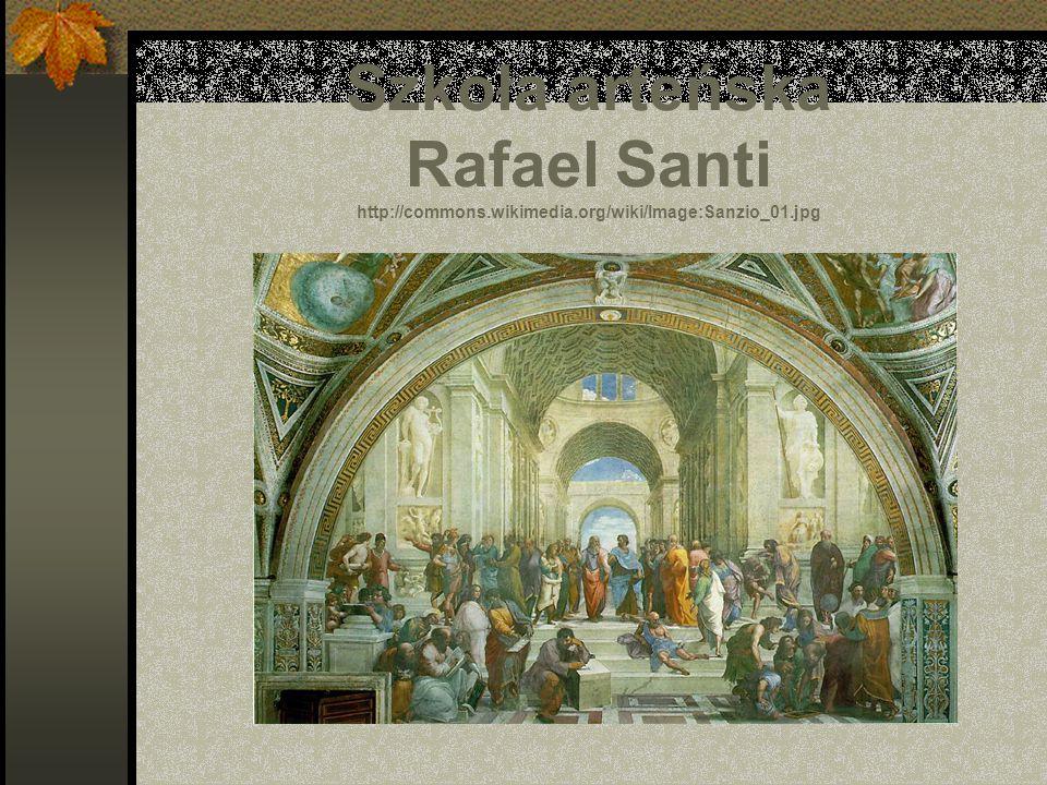 Szkoła arteńska Rafael Santi http://commons. wikimedia