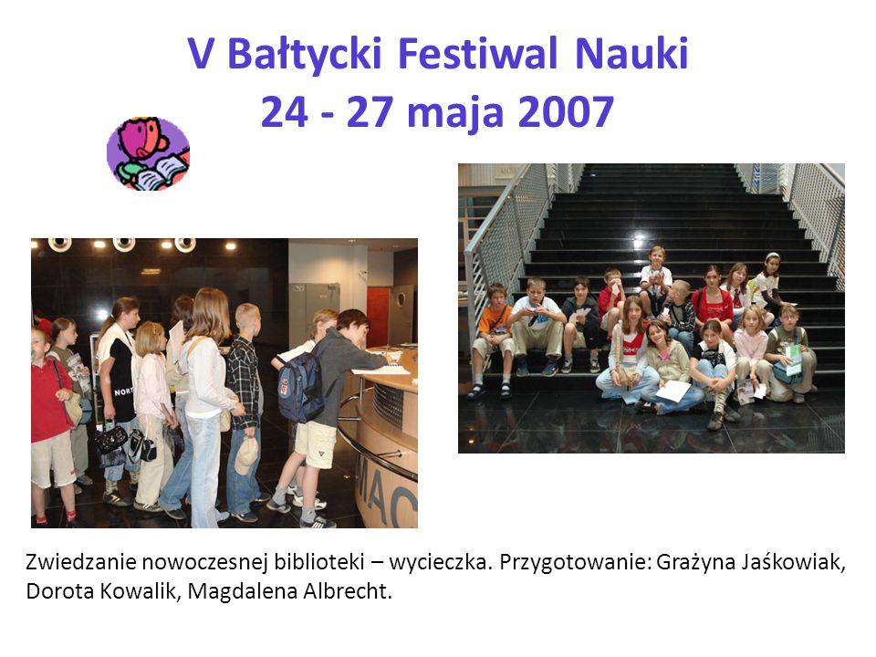 V Bałtycki Festiwal Nauki 24 - 27 maja 2007