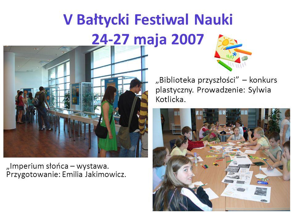 V Bałtycki Festiwal Nauki 24-27 maja 2007
