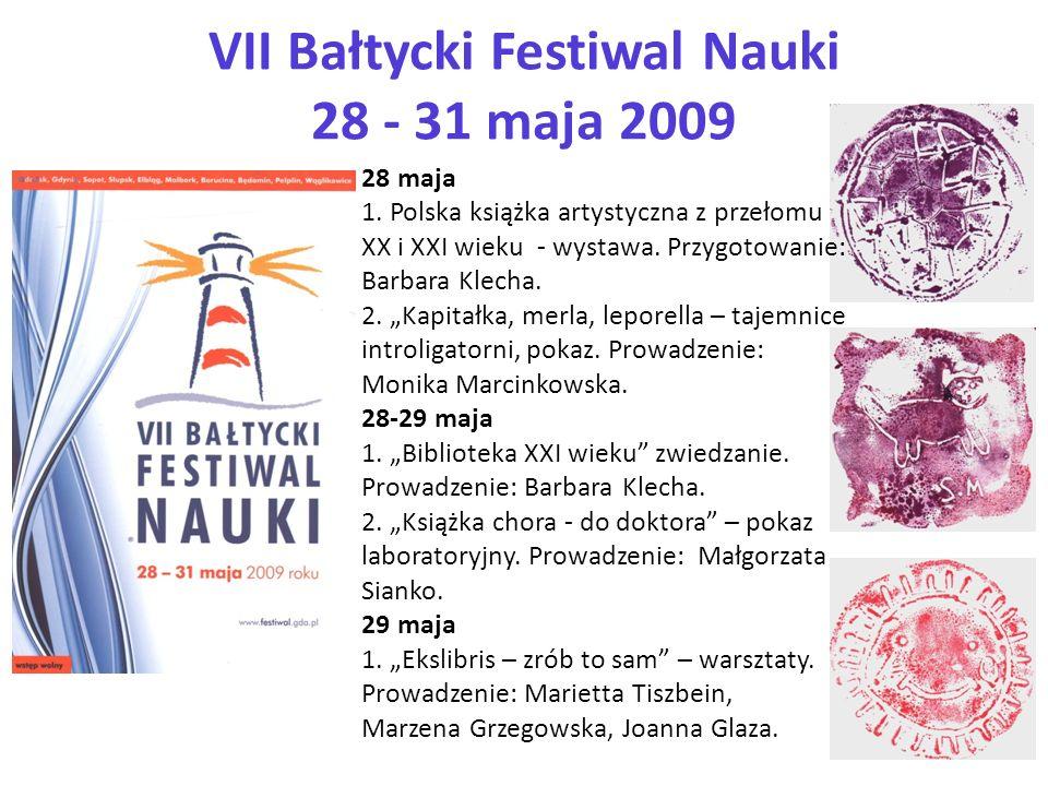 VII Bałtycki Festiwal Nauki 28 - 31 maja 2009