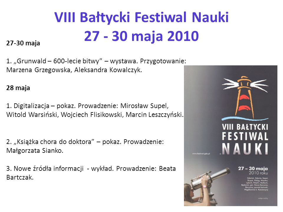 VIII Bałtycki Festiwal Nauki 27 - 30 maja 2010