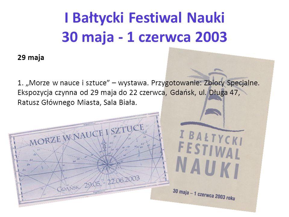 I Bałtycki Festiwal Nauki 30 maja - 1 czerwca 2003