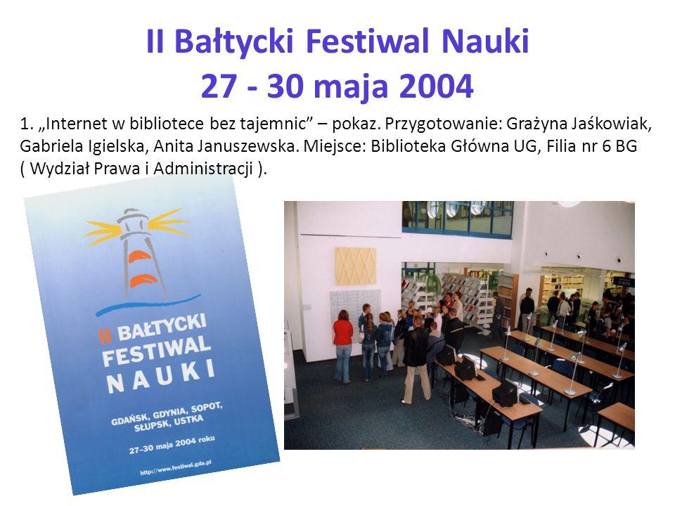II Bałtycki Festiwal Nauki 27 - 30 maja 2004