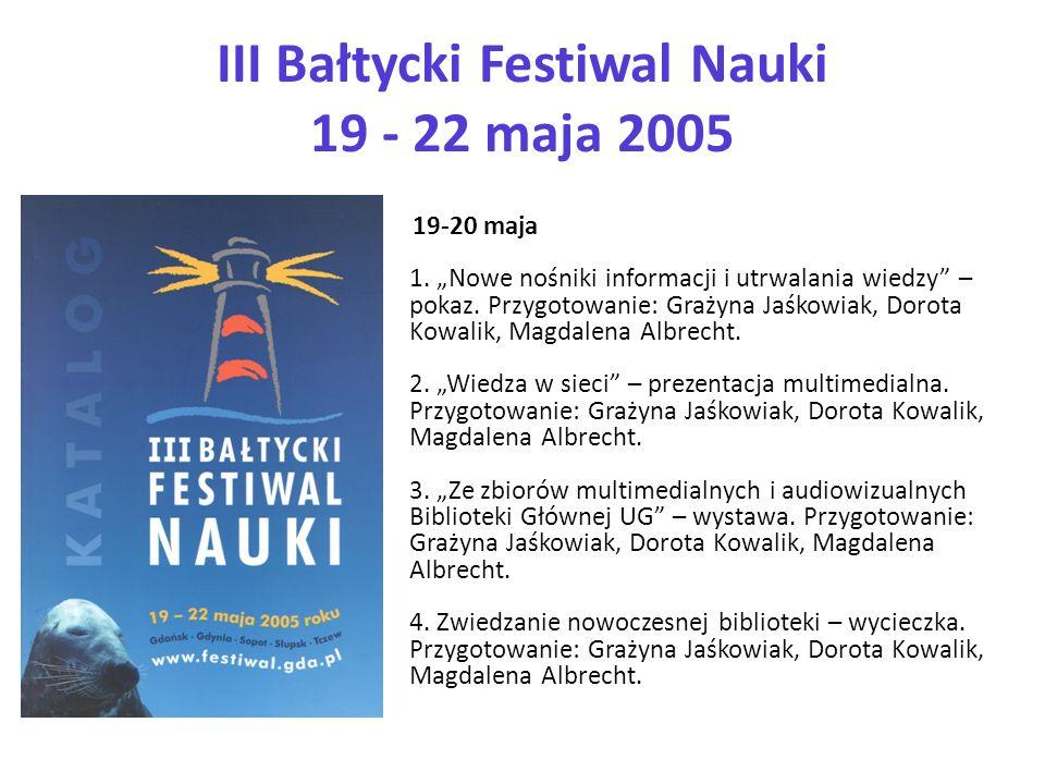 III Bałtycki Festiwal Nauki 19 - 22 maja 2005