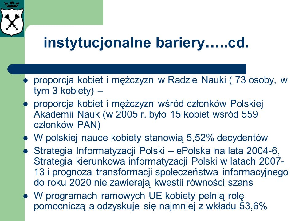 instytucjonalne bariery…..cd.