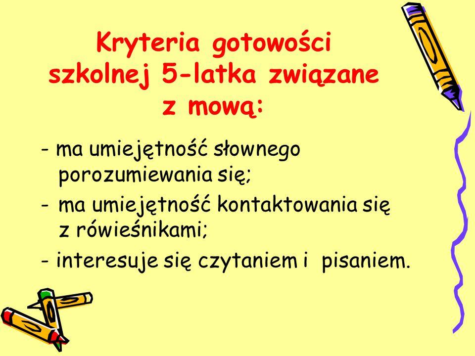 Kryteria gotowości szkolnej 5-latka związane z mową: