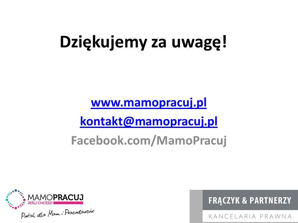 www.mamopracuj.pl kontakt@mamopracuj.pl Facebook.com/MamoPracuj