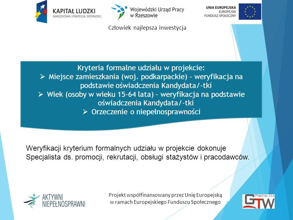 Kryteria formalne udziału w projekcie: