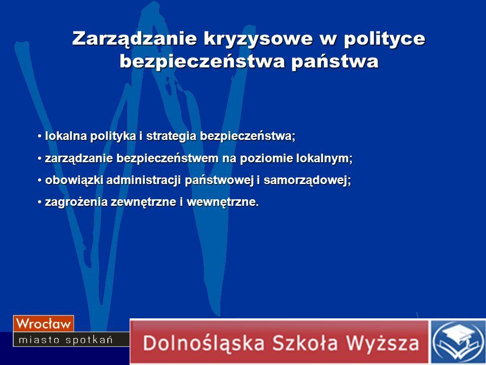 Zarządzanie kryzysowe w polityce bezpieczeństwa państwa