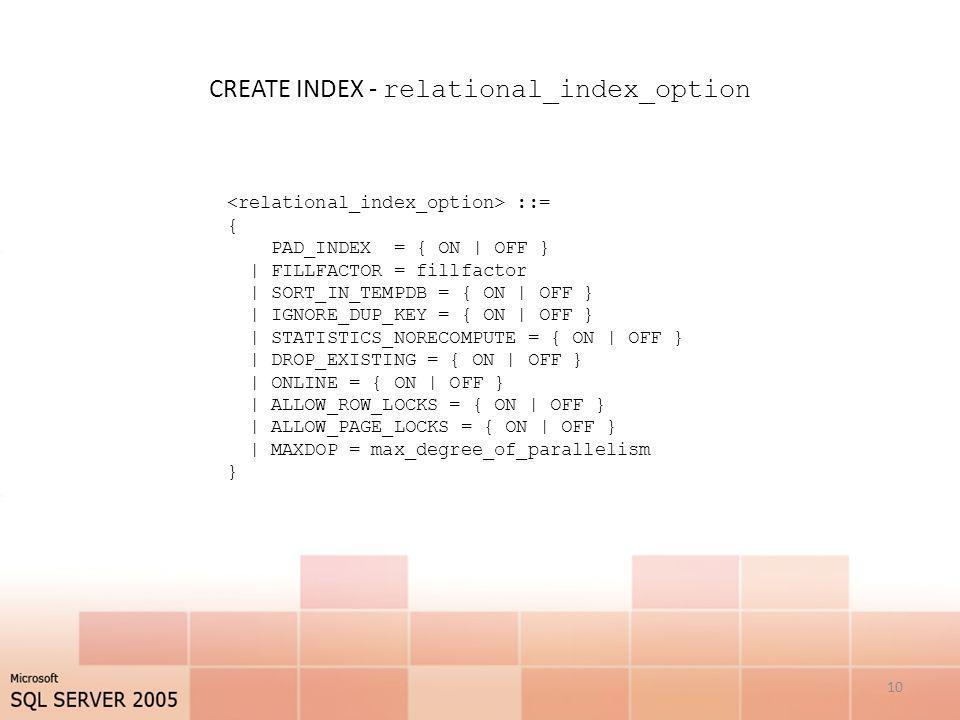 CREATE INDEX - relational_index_option