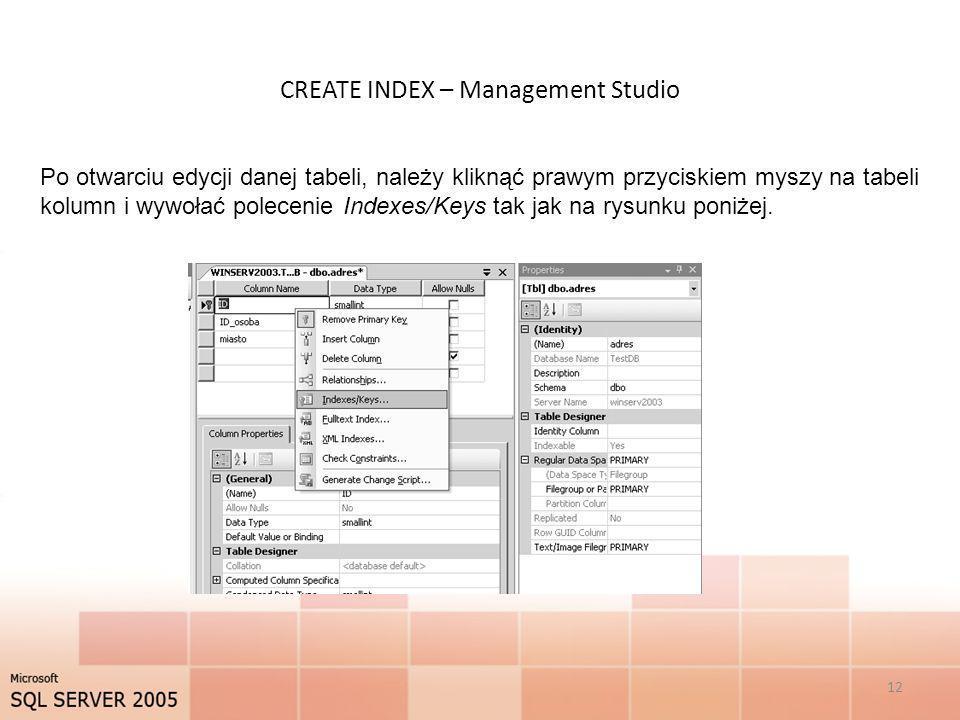 CREATE INDEX – Management Studio