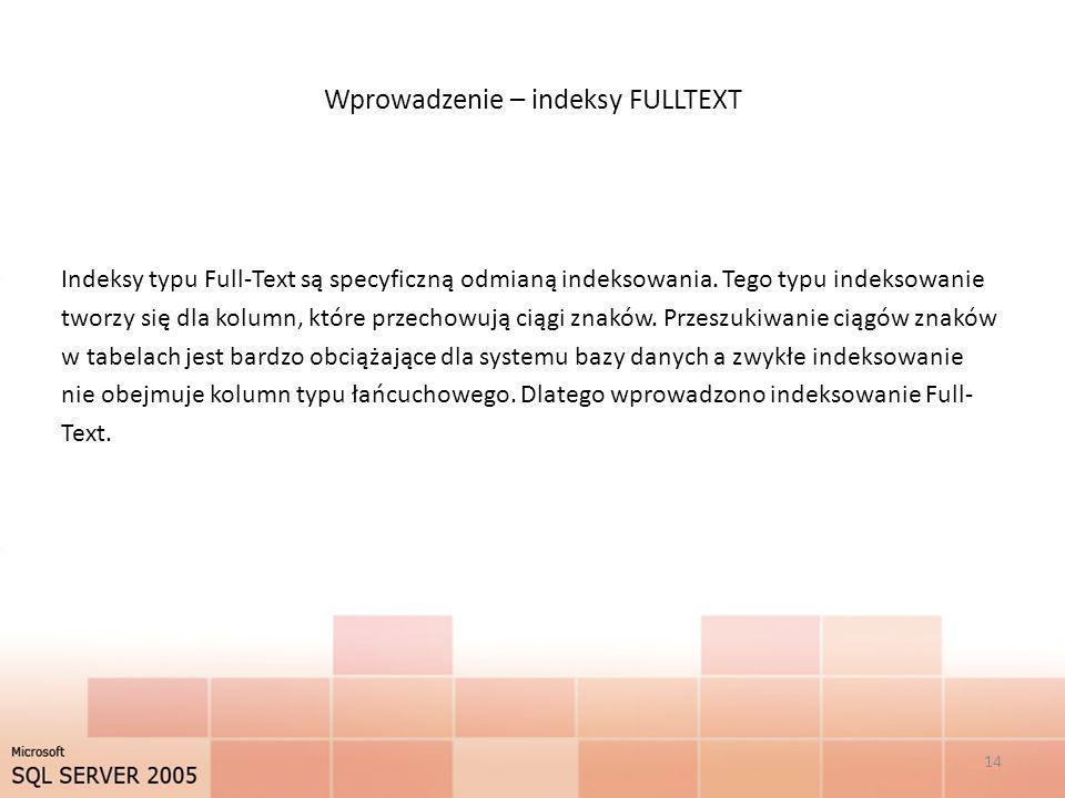 Wprowadzenie – indeksy FULLTEXT