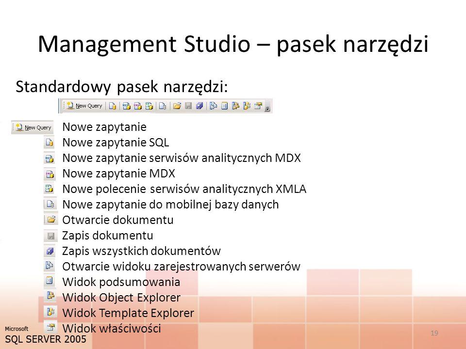 Management Studio – pasek narzędzi
