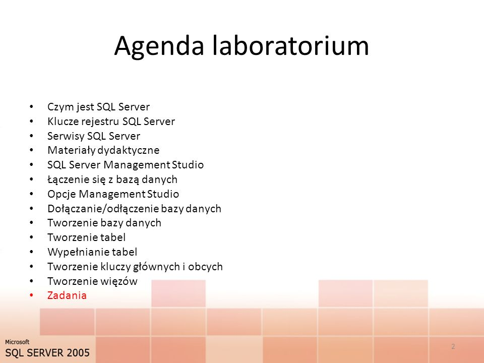 Agenda laboratorium Czym jest SQL Server Klucze rejestru SQL Server