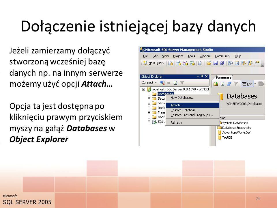 Dołączenie istniejącej bazy danych