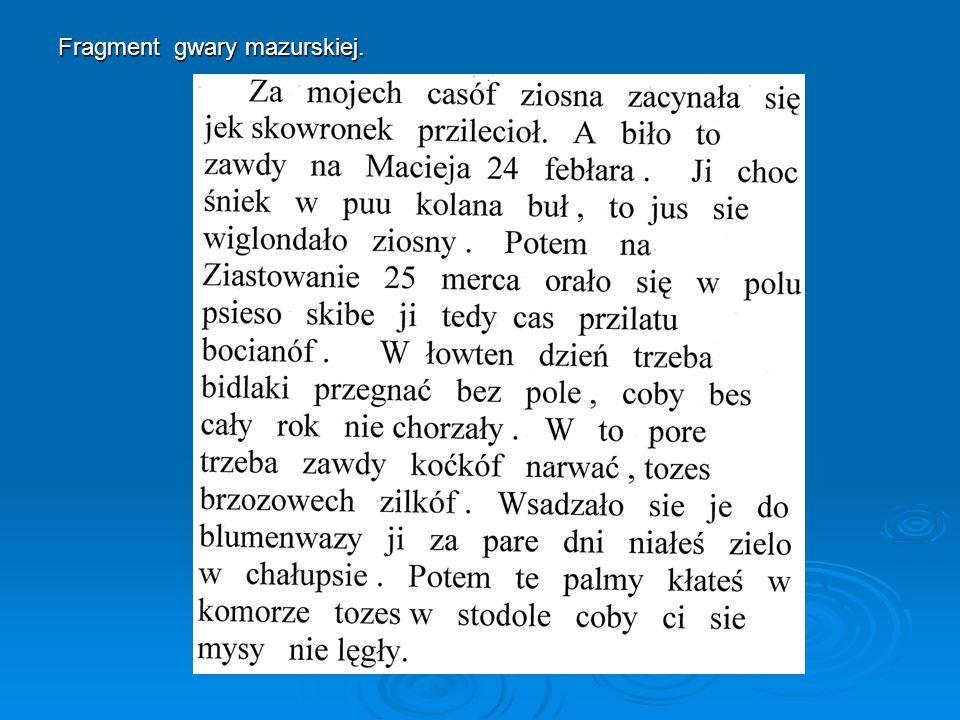 Fragment gwary mazurskiej.