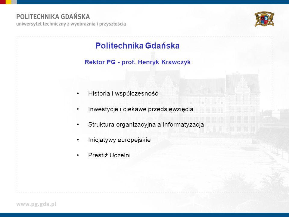 Rektor PG - prof. Henryk Krawczyk