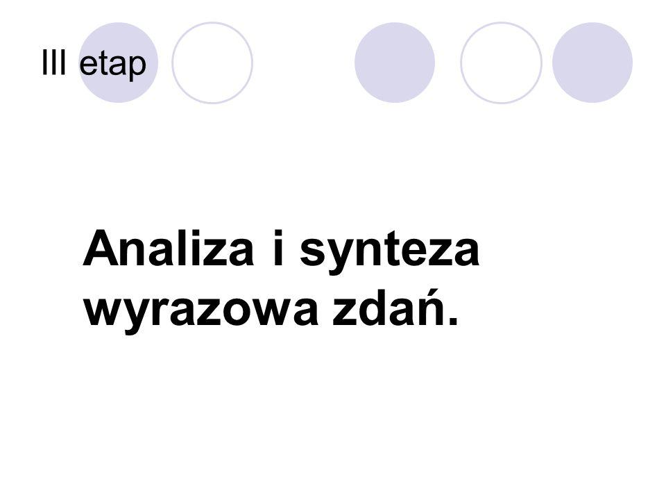 Analiza i synteza wyrazowa zdań.