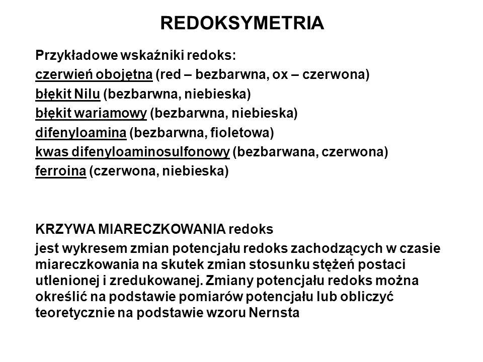 REDOKSYMETRIA Przykładowe wskaźniki redoks:
