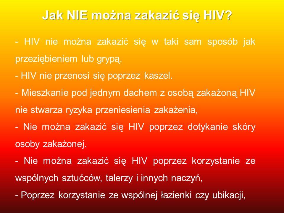 Jak NIE można zakazić się HIV