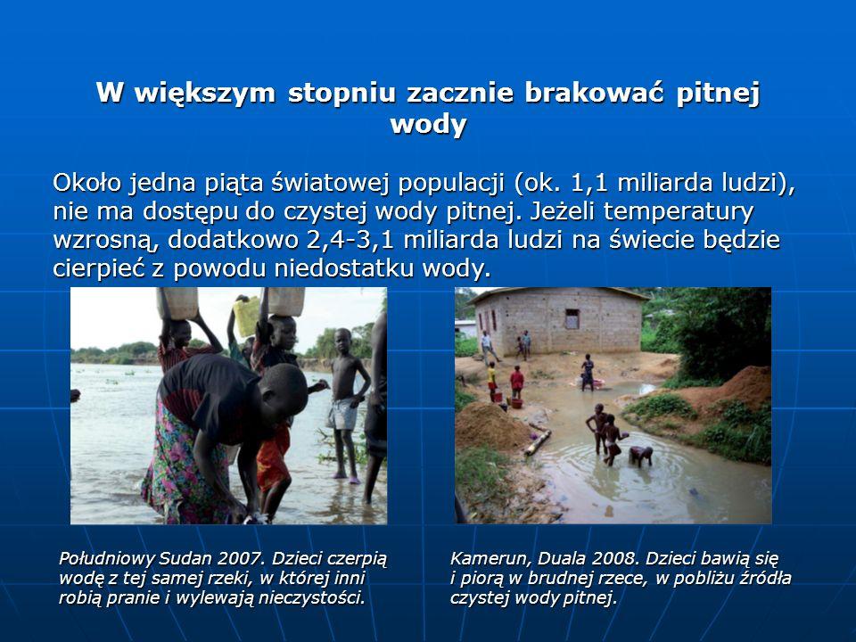 W większym stopniu zacznie brakować pitnej wody