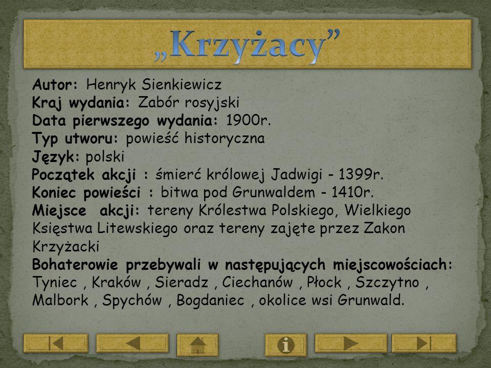 """""""Krzyżacy Autor: Henryk Sienkiewicz Kraj wydania: Zabór rosyjski"""