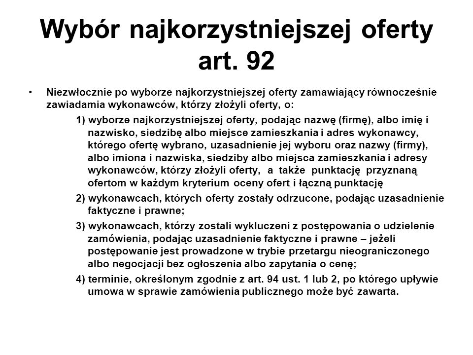 Wybór najkorzystniejszej oferty art. 92