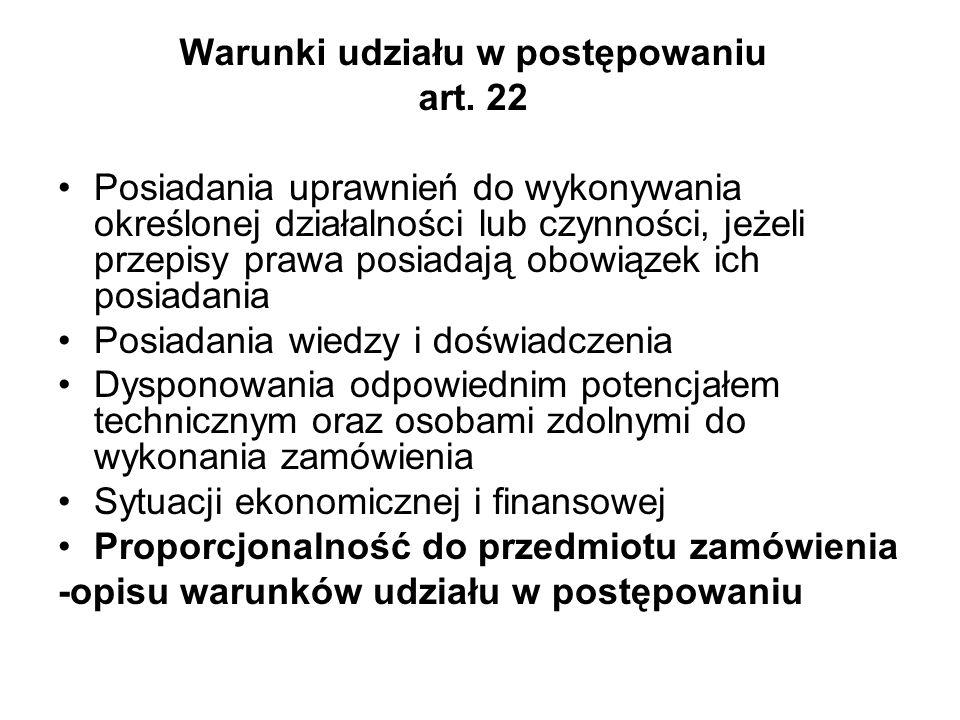 Warunki udziału w postępowaniu art. 22