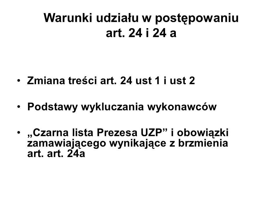 Warunki udziału w postępowaniu art. 24 i 24 a