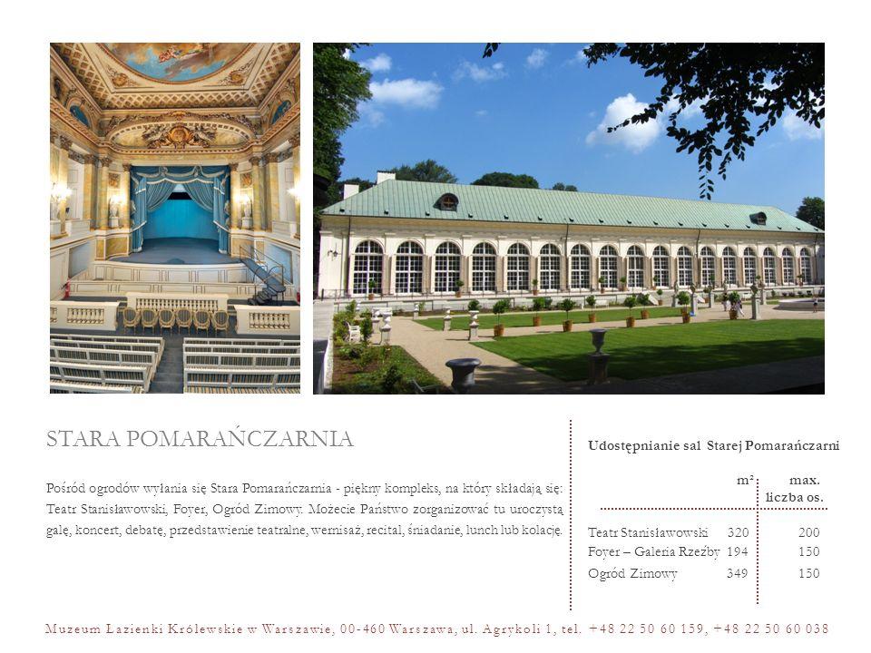 STARA POMARAŃCZARNIA Udostępnianie sal Starej Pomarańczarni