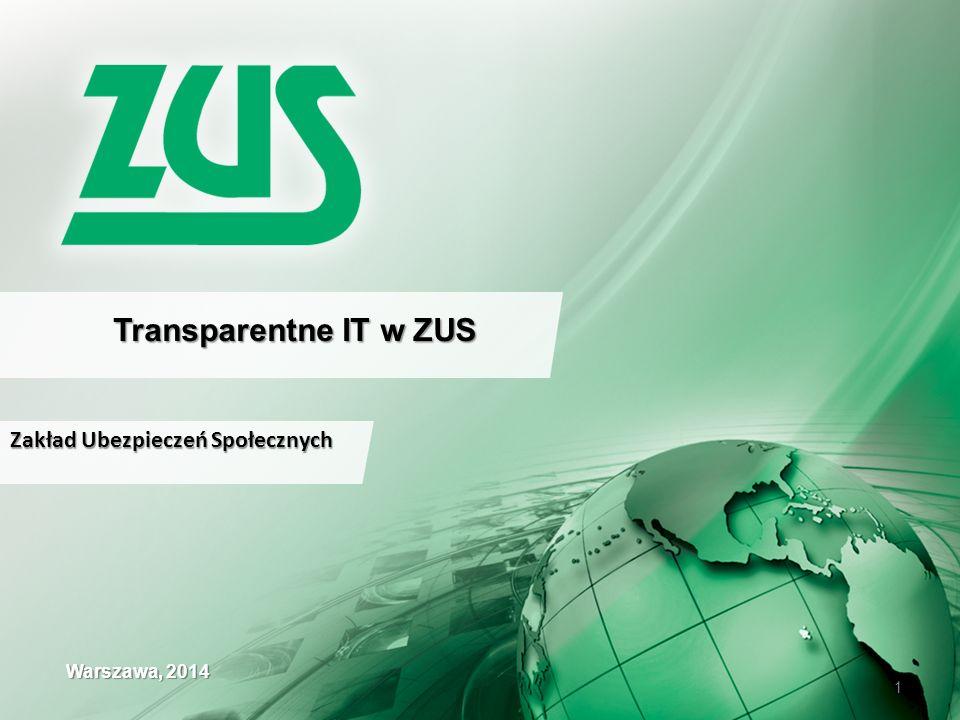 Transparentne IT w ZUS Zakład Ubezpieczeń Społecznych Warszawa, 2014