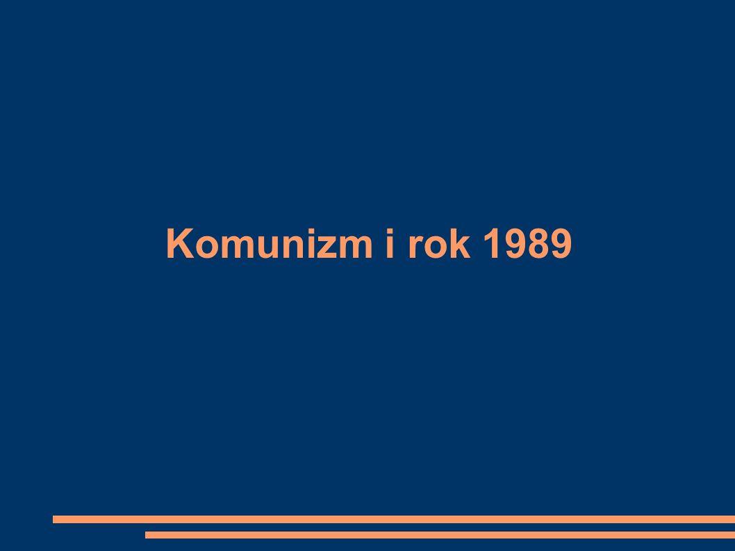 Komunizm i rok 1989