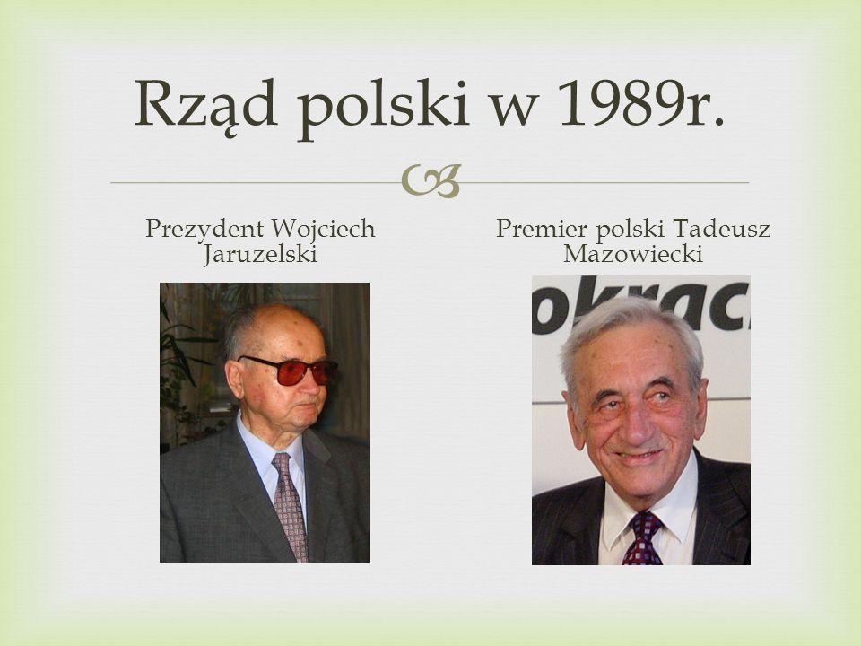 Rząd polski w 1989r. Prezydent Wojciech Jaruzelski