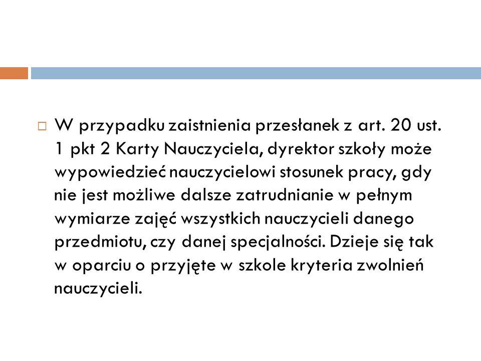 W przypadku zaistnienia przesłanek z art. 20 ust