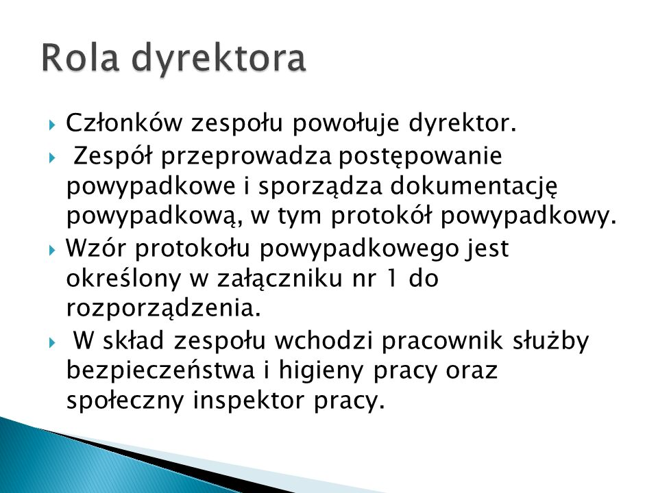 Rola dyrektora Członków zespołu powołuje dyrektor.