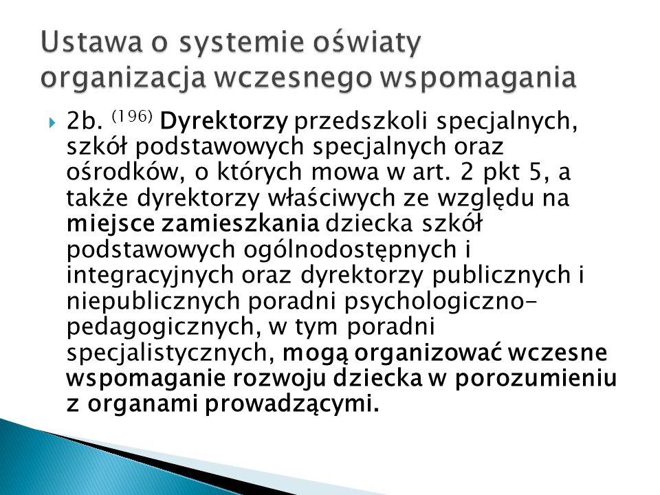 Ustawa o systemie oświaty organizacja wczesnego wspomagania