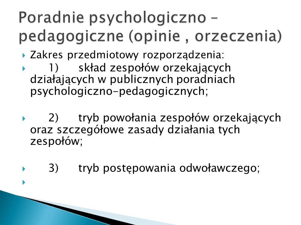 Poradnie psychologiczno – pedagogiczne (opinie , orzeczenia)