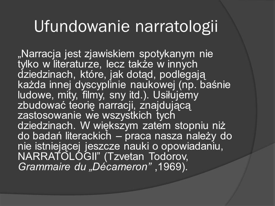 Ufundowanie narratologii