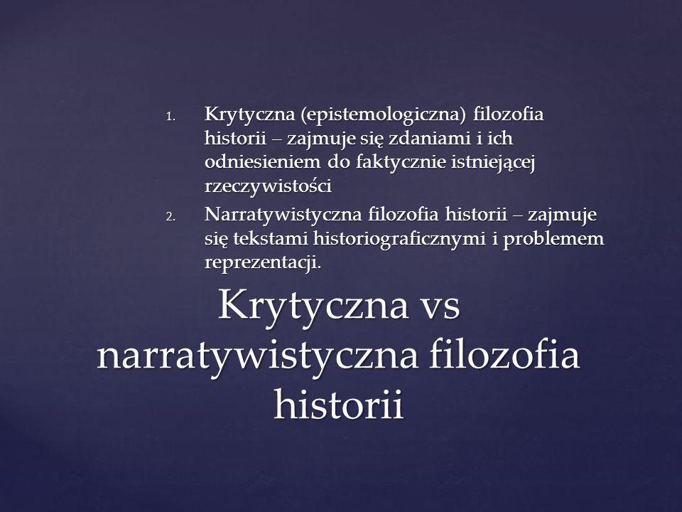 Krytyczna vs narratywistyczna filozofia historii