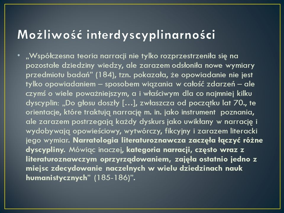 Możliwość interdyscyplinarności
