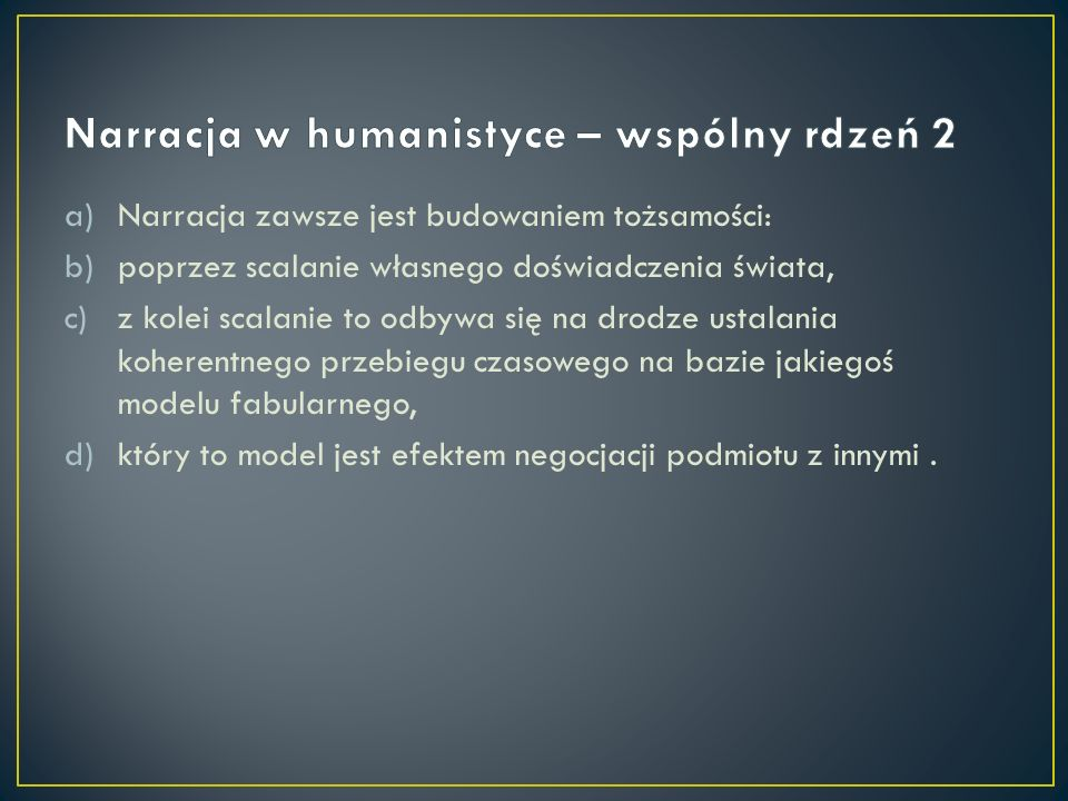 Narracja w humanistyce – wspólny rdzeń 2
