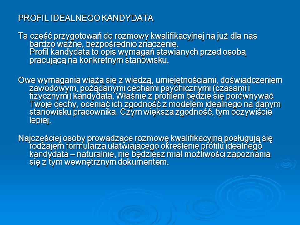 PROFIL IDEALNEGO KANDYDATA