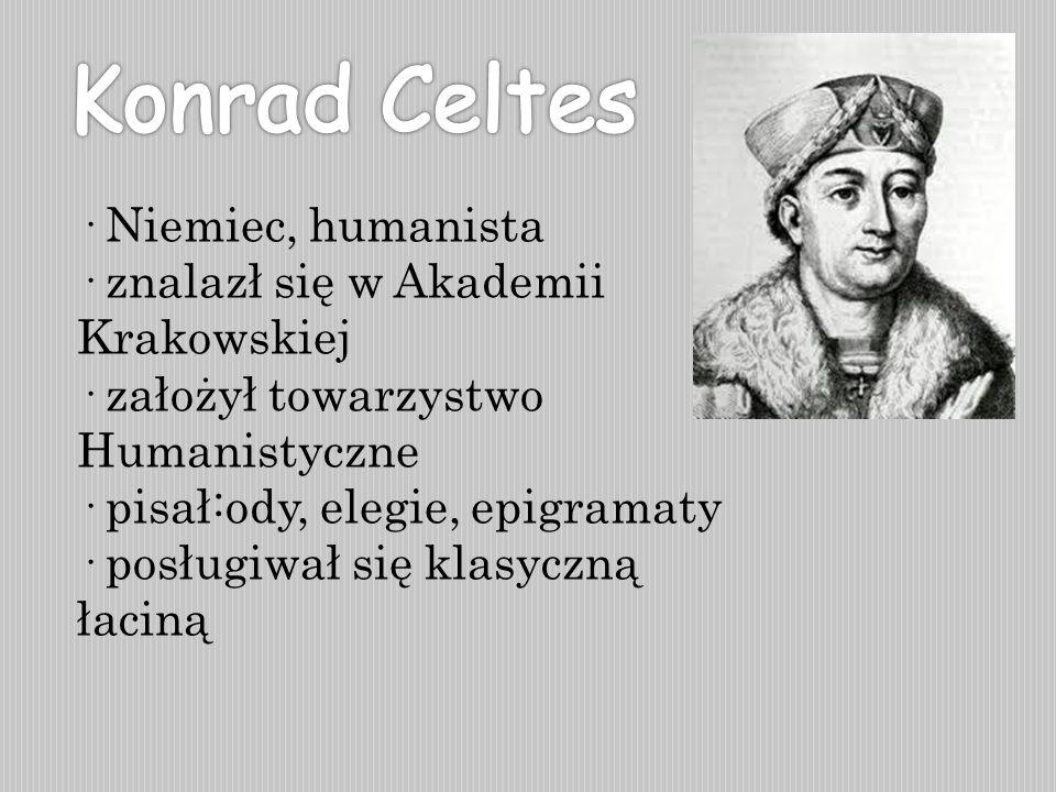 Konrad Celtes · Niemiec, humanista