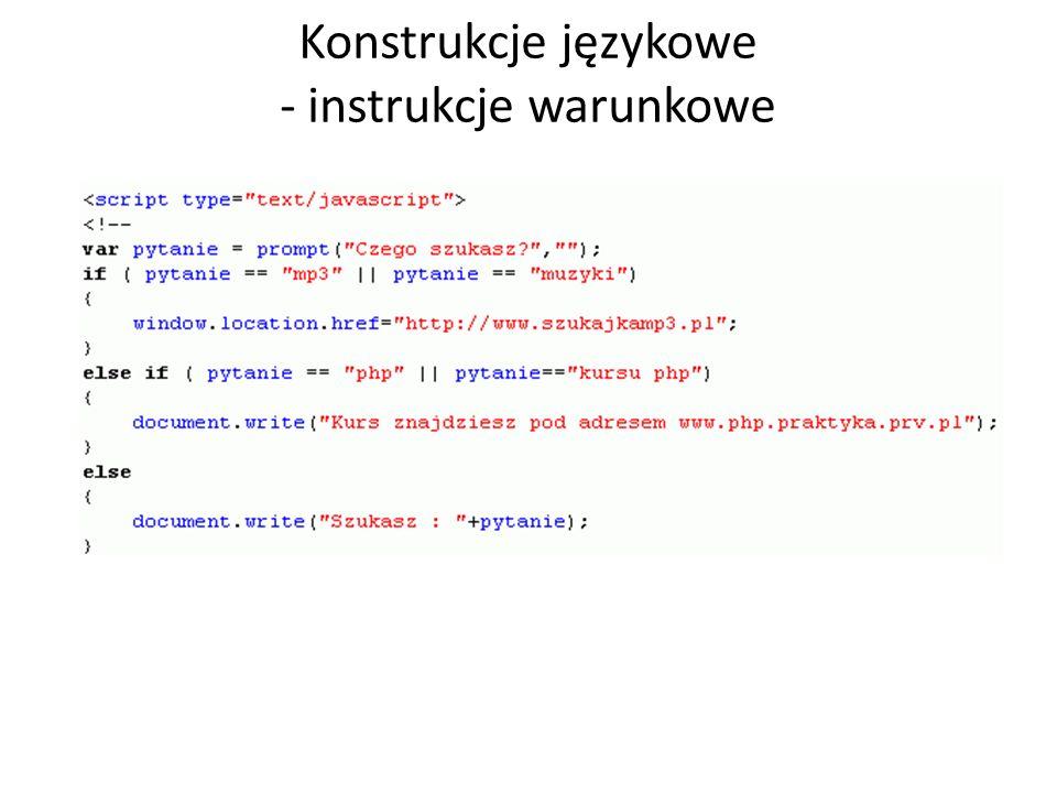 Konstrukcje językowe - instrukcje warunkowe