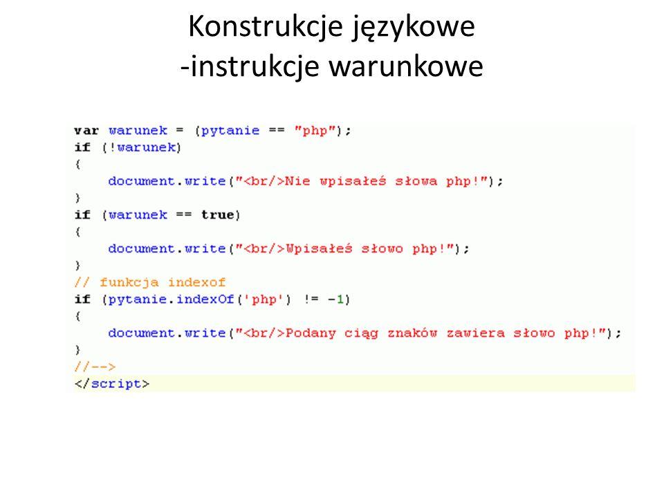 Konstrukcje językowe -instrukcje warunkowe