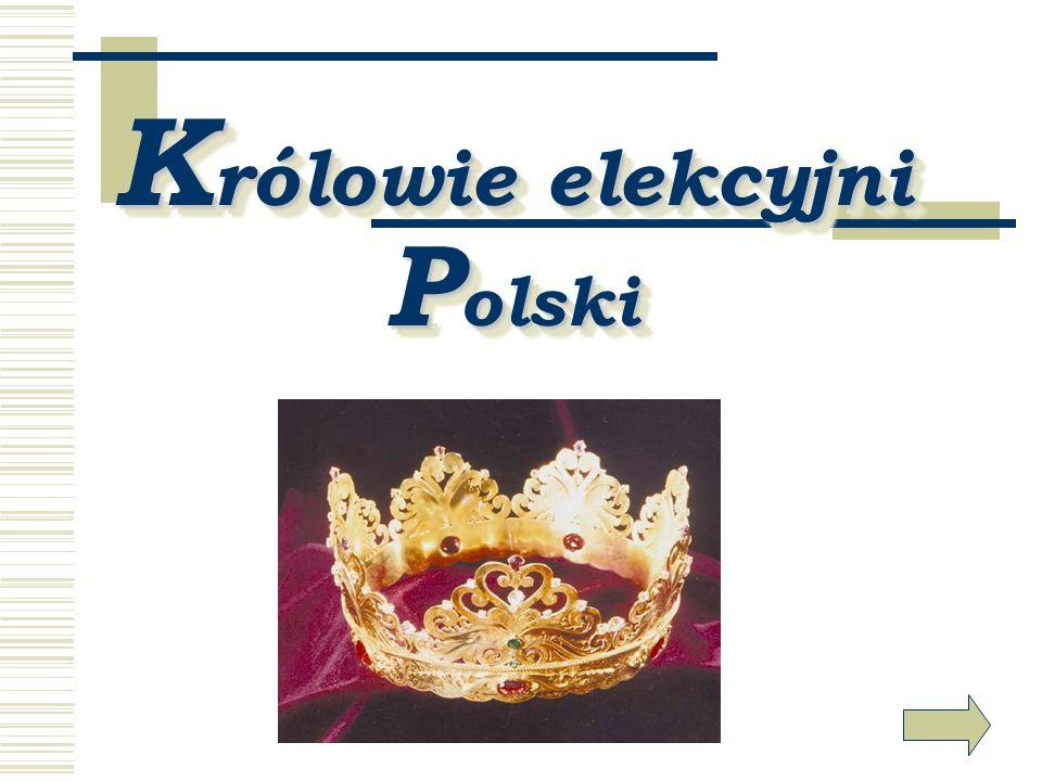 Królowie elekcyjni Polski