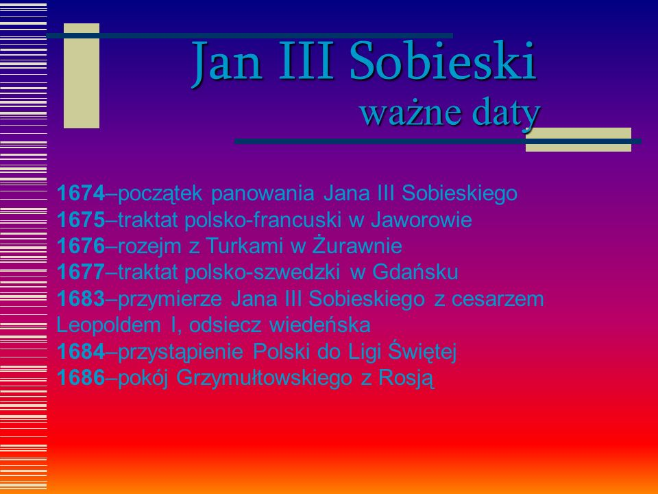 Jan III Sobieski ważne daty
